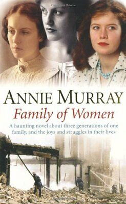 Family Of Women-Annie Murray, 9780330434027 • 2.60£