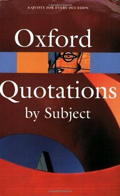 £3.68 • Buy Oxford Dictionary Of Quotations By Subject (Oxford Paperback Reference)-Susan R