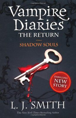 The Vampire Diaries: Shadow Souls: Book 6: 2/3-L J Smith • 3.48£