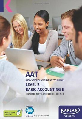 Basic Accounting - Combined Text And Workbook: Volume II (Aat Study Text Work. • 2.60£