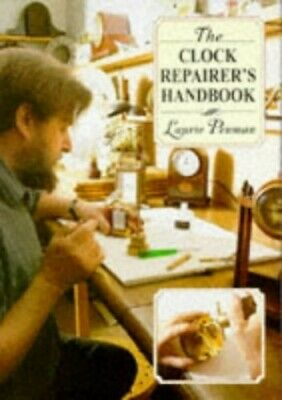 The Clock Repairer's Handbook By Penman, Laurie Hardback Book The Cheap Fast • 25.09£