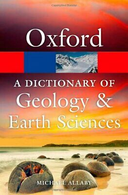 £8.49 • Buy A Dictionary Of Geology And Earth Sciences 4/e (Oxford Qui... By Allaby, Michael