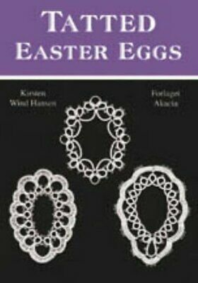£2.69 • Buy Tatted Easter Eggs By Wind, Kirsten Paperback Book The Cheap Fast Free Post