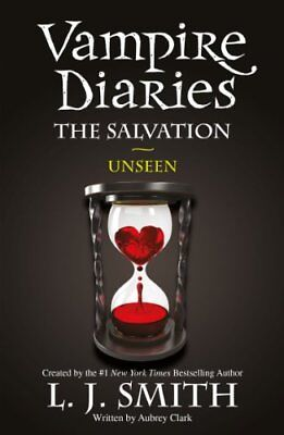£3.40 • Buy The Vampire Diaries: The Salvation: Unseen: Book 11-L J Smith