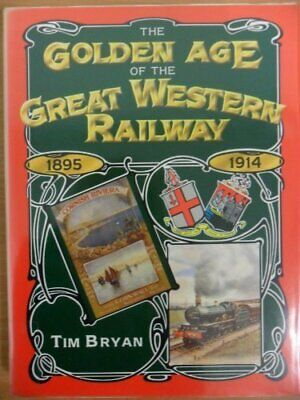 £3.49 • Buy The Golden Age Of The Great Western Railway By Bryan, Tim Hardback Book The