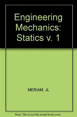Engineering Mechanics: Statics V. 1 By MERIAM, JL Paperback Book The Cheap Fast • 4.99£