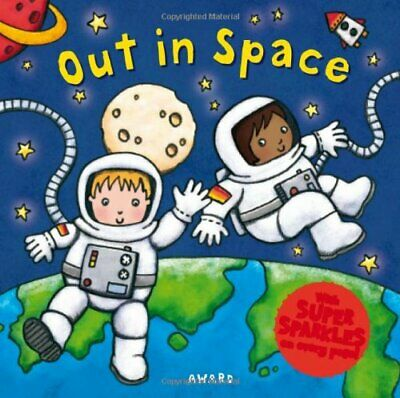 Out In Space (Super Sparkles) By Sophie Giles Board Book Book The Cheap Fast • 5.49£