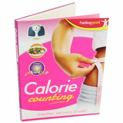 Diet - Calorie Counting: A Healthier, New You In 12 Weeks!-Igloo Books Ltd • 2.34£