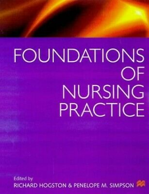 Foundations Of Nursing Practice Paperback Book The Cheap Fast Free Post • 4.99£