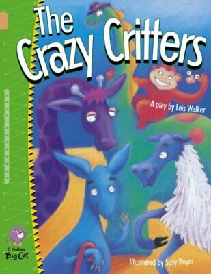 £1.99 • Buy Crazy Critters: A Rhyming Playscript That's Lots... By Collins Big Cat Paperback