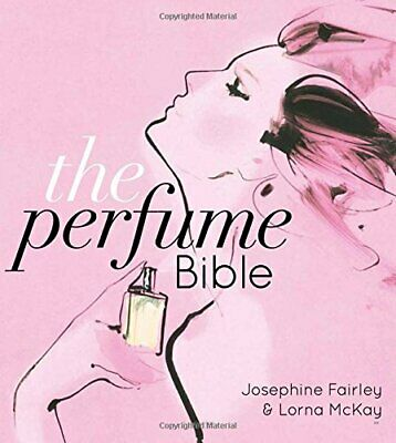 The Perfume Bible By Lorna McKay Book The Cheap Fast Free Post • 10.99£