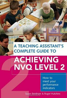 £6.99 • Buy Teaching Assistant's Complete Guide To Achieving... By Hutchins, Roger Paperback