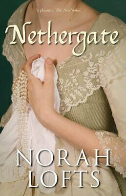 £3.59 • Buy Nethergate By Norah Lofts Paperback Book The Cheap Fast Free Post