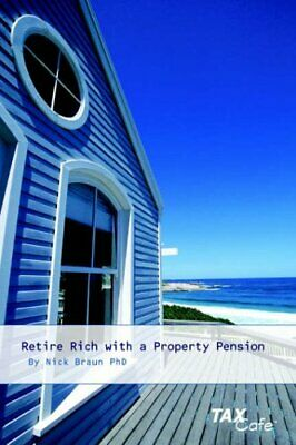 £1.99 • Buy Retire Rich With A Property Pension By Braun, Nicholas Paperback Book The Cheap