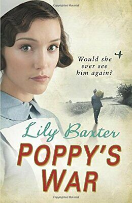 Poppy's War By Lily Baxter Paperback Book The Cheap Fast Free Post • 3.59£