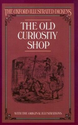 £5.49 • Buy The Old Curiosity Shop (New Oxford Illustrated D... By Dickens, Charles Hardback