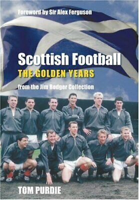 £7.69 • Buy Scottish Football: The Golden Years: From The Jim Ro... By Purdie, Tom Paperback