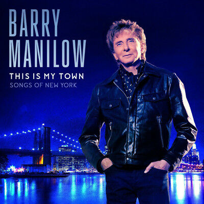 BARRY MANILOW This Is My Town (2017) 10-track CD Album NEW/SEALED • 2.49£