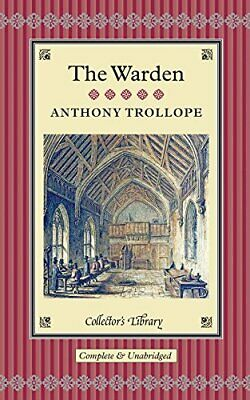 The Warden (Collectors Library) By Anthony Trollope Book The Cheap Fast Free • 8.99£