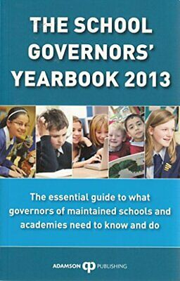 The School Governors' Yearbook 2013 By Stephen Adamson Book The Cheap Fast Free • 5.99£