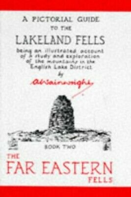 A Pictorial Guide To The Lakeland Fells: The Far E... By Wainwright, A. Hardback • 5.99£