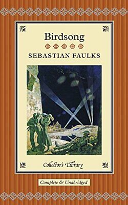 Birdsong (Collectors Library) By Faulks, Sebastian Book The Cheap Fast Free Post • 10.99£