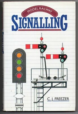 Model Railway Signalling By Freezer, C.J. Paperback Book The Cheap Fast Free • 22.99£