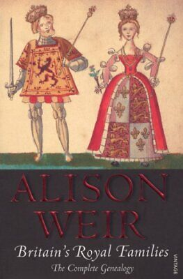 Britain's Royal Families: The Complete Genealogy By Weir, Alison Paperback Book • 7.99£