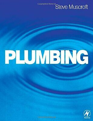 £5.99 • Buy Plumbing By Muscroft, Steve Paperback Book The Cheap Fast Free Post