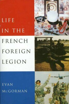 £7.49 • Buy Life In The French Foreign Legion By Evan McGorman Paperback Book The Cheap Fast