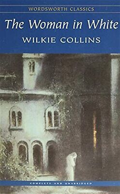 £3.99 • Buy The Woman In White (Wordsworth Classics) By Wilkie Collins Mixed Media Product