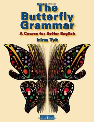 £3.59 • Buy The Butterfly Grammar: A Course For Better English By Irina Tyk Paperback Book