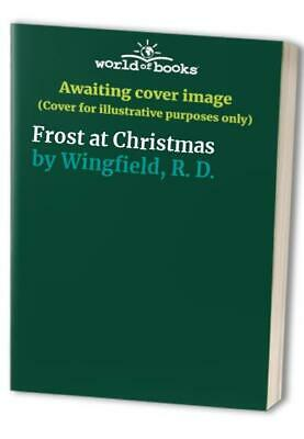 Frost At Christmas By Wingfield, R. D. Paperback Book The Cheap Fast Free Post • 11.99£