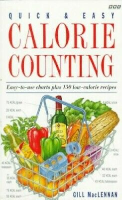 £4.49 • Buy Quick And Easy Calorie Counting By MacLennan, Gill Paperback Book The Cheap Fast