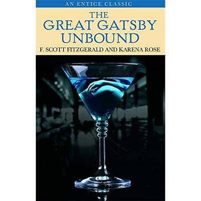 £4.91 • Buy The Great Gatsby Unbound - Paperback NEW Fitzgerald, F.  2013-04-04
