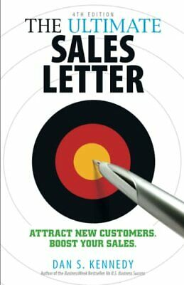 £5.99 • Buy The Ultimate Sales Letter, 4th Edition: Attract N... By Kennedy, Dan S Paperback