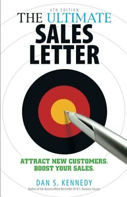 The Ultimate Sales Letter: Attract New Customers... By Kennedy, Dan S. Paperback • 7.49£