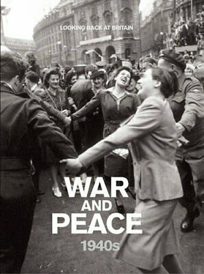 £3.59 • Buy War And Peace - 1940s (Looking Back At Britain) By Readers Digest Hardback Book