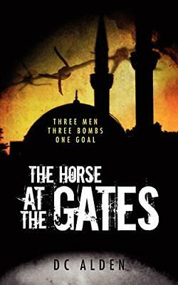 £3.99 • Buy The Horse At The Gates By Alden, DC Paperback Book The Cheap Fast Free Post