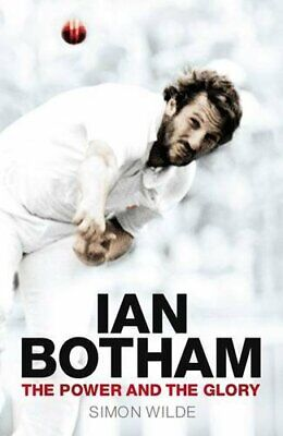 Ian Botham: The Power And The Glory By Simon Wilde Hardback Book The Cheap Fast • 5.49£