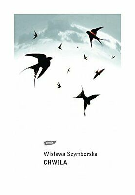 Chwila / Moment By Szymborska, Wislawa Book The Cheap Fast Free Post • 6.49£