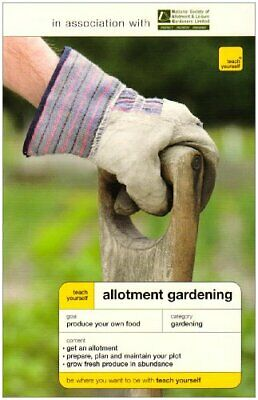 Teach Yourself Allotment Gardening (TYG) By Stokes, Geoff Paperback Book The • 14.99£