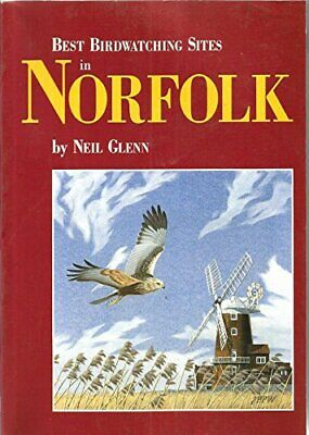 £9.99 • Buy Best Birdwatching Sites In Norfolk By Neil Glenn Paperback Book The Cheap Fast