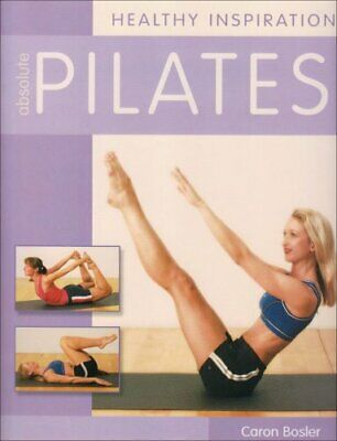 £3.29 • Buy Healthy Inspirations Absolute Pilates By Bosler, Caron Paperback Book The Cheap
