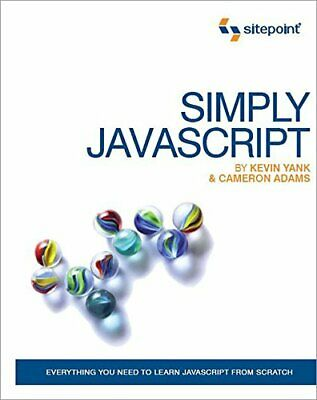 Simply JavaScript By Cameron Adams Paperback Book The Cheap Fast Free Post • 4.49£
