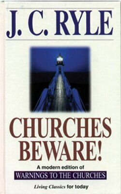 £6.49 • Buy Churches Beware By Ryle, J.C. Hardback Book The Cheap Fast Free Post