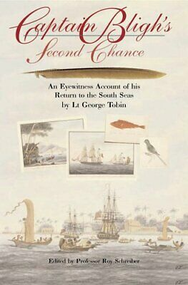 Captain Bligh's Second Chance: An Eyewitness Account... By George Tobin Hardback • 7.49£