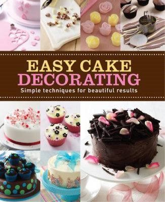 Easy Cake Decorating (Love Food) (Making Cakes), Parragon Books & Love Food Edit • 3.28£