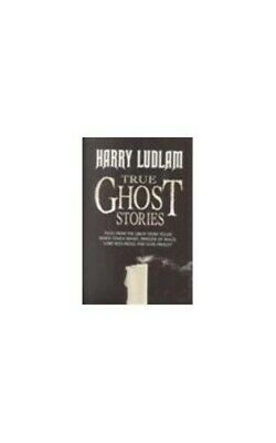 True Ghost Stories By Ludlam, Harry Hardback Book The Cheap Fast Free Post • 6.49£