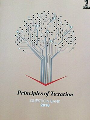 Principles Of Taxation Question Bank 2018 By Icaew Book The Cheap Fast Free Post • 16.99£